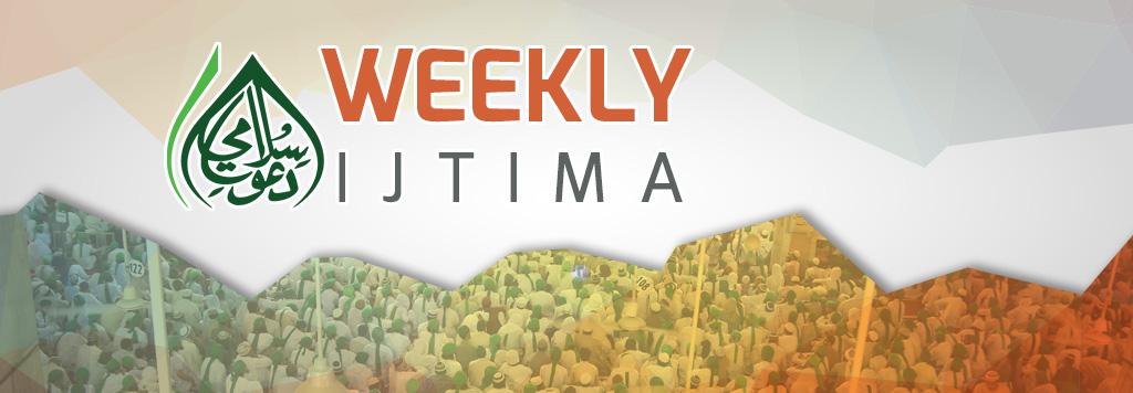 Weekly Ijtima